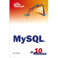 Sams Teach Yourself MySQL in 10 Minutes (BOK)