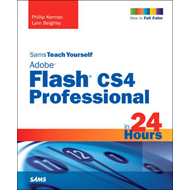 Sams Teach Yourself Adobe Flash CS4 Professional in 24 Hours (BOK)
