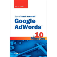Sams Teach Yourself Google AdWords in 10 Minutes (BOK)