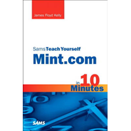 Sams Teach Yourself Mint.Com in 10 Minutes (BOK)