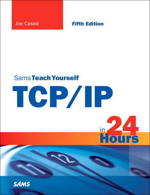 Sams Teach Yourself TCP/IP in 24 Hours (BOK)