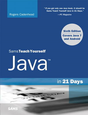 Sams Teach Yourself Java in 21 Days (Covering Java 7 and And (BOK)
