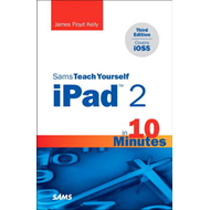 Sams Teach Yourself iPad 2 in 10 Minutes (covers iOS5) (BOK)