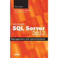 Microsoft SQL Server 2012 Management and Administration (BOK)