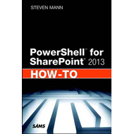 PowerShell for SharePoint 2013 How-to (BOK)