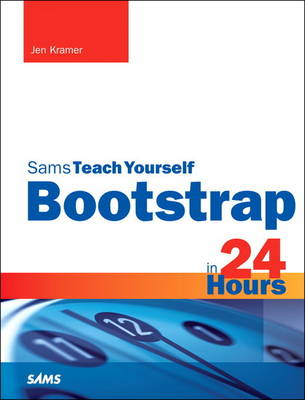 Bootstrap in 24 Hours, Sams Teach Yourself (BOK)
