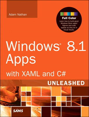 Windows 8.1 Apps with XAML and C# Unleashed (BOK)