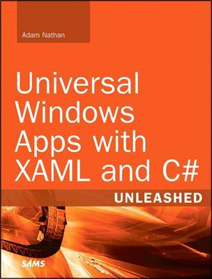 Universal Windows Apps with XAML and C# Unleashed (BOK)