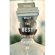What the Best College Teachers Do (BOK)