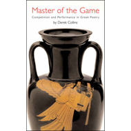 Master of the Game: Competition and Performance in Greek Poetry (BOK)