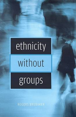 Ethnicity without Groups (BOK)