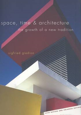 Space, Time and Architecture (BOK)