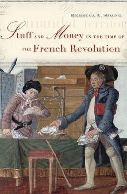 Stuff and Money in the Time of the French Revolution (BOK)