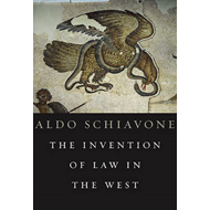 The Invention of Law in the West (BOK)
