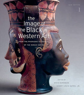 The Image of the Black in Western Art, Volume I: From the Pharaohs to the Fall of the Roman Empire (BOK)