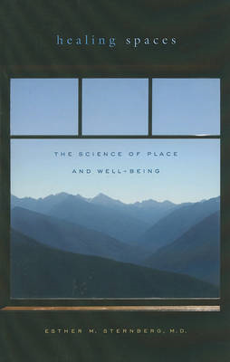 Healing Spaces: The Science of Place and Well-Being (BOK)