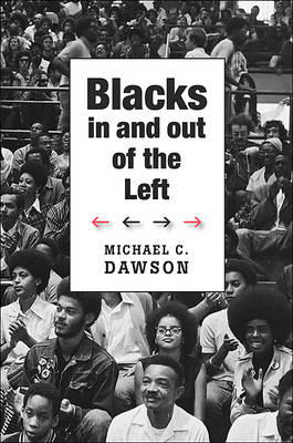 Blacks In and Out of the Left (BOK)