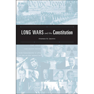 Long Wars and the Constitution (BOK)