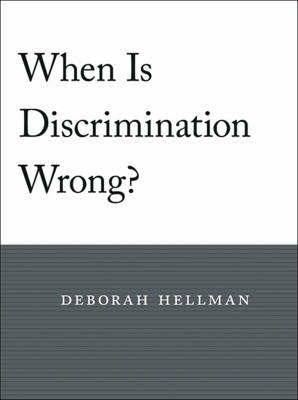 When is Discrimination Wrong? (BOK)