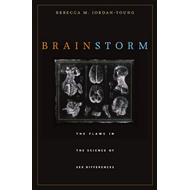 Brain Storm: The Flaws in the Science of Sex Differences (BOK)