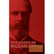 The Heart of William James (BOK)