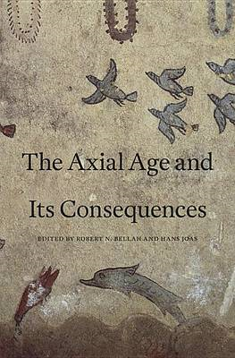 Axial Age and Its Consequences (BOK)