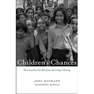 Children's Chances: How Countries Can Move from Surviving to Thriving (BOK)