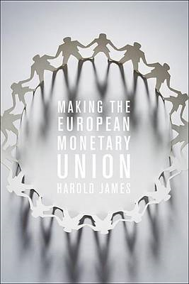 Making the European Monetary Union (BOK)