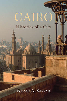Cairo: Histories of a City (BOK)