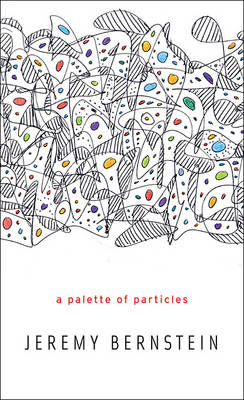 Palette of Particles (BOK)
