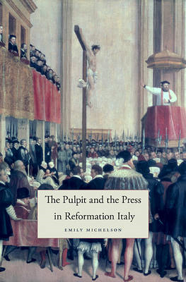 Pulpit and the Press in Reformation Italy (BOK)