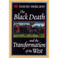 Black Death and the Transformation of the West (BOK)