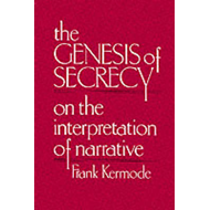 The Genesis of Secrecy: On the Interpretation of Narrative (BOK)