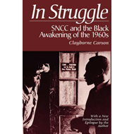 In Struggle: SNCC and the Black Awakening of the 1960s (BOK)