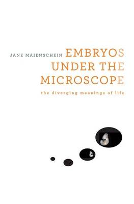 Embryos Under the Microscope (BOK)