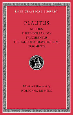 Stichus. Three-Dollar Day. Truculentus. The Tale of a Travel (BOK)