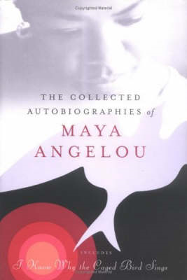Collected Autobiographies of Maya Angelou (BOK)