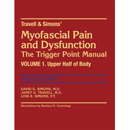 Travell and Simon's Myofascial Pain and Dysfunction (BOK)