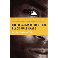 Assassination of the Black Male Image (BOK)