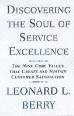 Discovering the Soul of Service: The Nine Drivers of Sustainable Business Success (BOK)