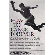 How to Dance Forever: Surviving Against the Odds (BOK)