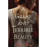 A Great and Terrible Beauty (BOK)