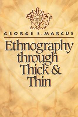 Ethnography through Thick and Thin (BOK)