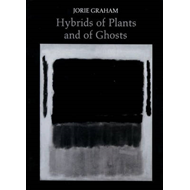 Hybrids of Plants and of Ghosts (BOK)