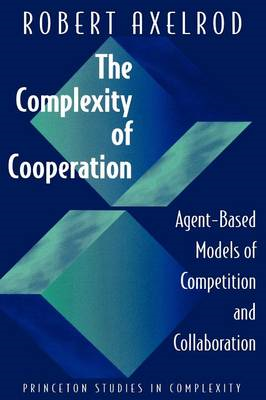 Complexity of Cooperation: Agent-Based Models of Competition (BOK)