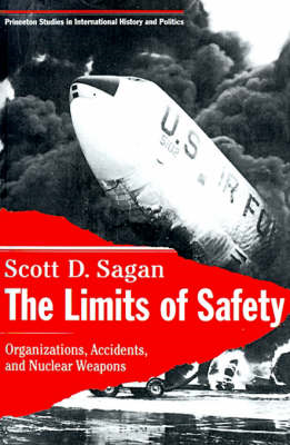 The Limits of Safety: Organizations, Accidents and Nuclear Weapons (BOK)