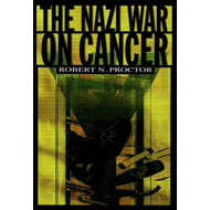 The Nazi War on Cancer (BOK)