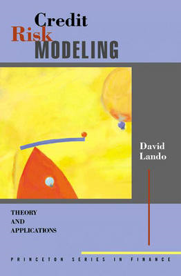 Credit Risk Modeling: Theory and Applications (BOK)