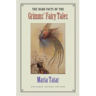 Hard Facts of the Grimms' Fairy Tales (BOK)