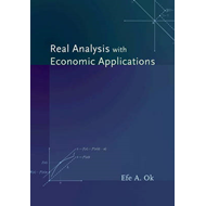 Real Analysis with Economic Applications (BOK)